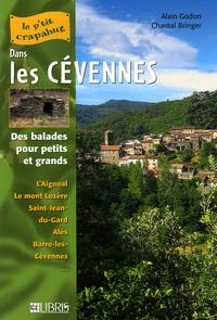 Alain Godon et Chantal Bringer - Dans les Cévennes - Balades pour petits et grands.
