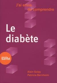 Alain Golay et Patricia Bernheim - Le diabète.