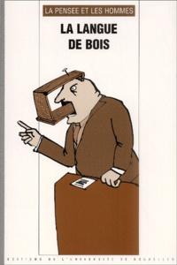 Deedr.fr La Pensée et les Hommes N° 47 : La langue de bois Image