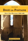Alain Gorecki - Doué-la-Fontaine - Sous l'Isle-Bouchard (1300-1400).