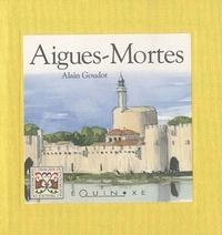 Alain Goudot - Aigues-Mortes.