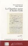 Alain Goulet - La Chambre noire d'André Gide.
