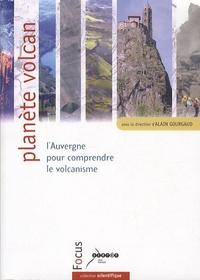 Alain Gourgaud et  Collectif - Planète volcan - L'Auvergne pour comprendre le volcanisme. 1 Cédérom