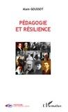 Alain Goussot - Pédagogie et résilience.