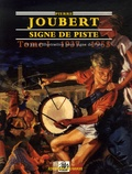 Alain Gout - Pierre Joubert - 70 ans d'illustration Signe de Piste Tome 1, 1937-1955.