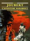 Alain Gout et Jacques Dutrey - Pierre Joubert - L'Aventure Marabout.