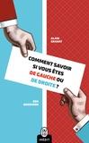Alain Granat et Ben Bensimon - Comment savoir si vous êtes de gauche ou de droite ?.
