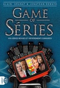 Alain Granat et Jonathan Demayo - Game of séries.