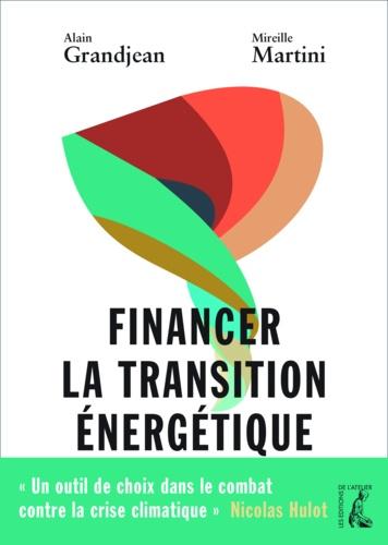 Financer la transition énergétique. Carbone, climat et argent