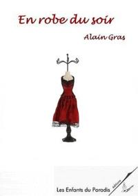 Alain Gras - En robe du soir.
