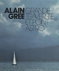 Alain Grée - Grande traversée et point astro.