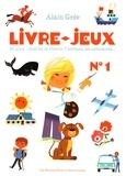 Alain Grée - Livre-jeux - 25 jeux : cherche et trouve, 7 erreurs, les contraires....