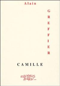 Alain Greffier - Camille.