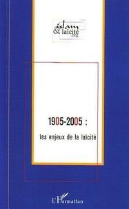 Alain Gresh - 1905-2005 : les enjeux de la laïcité.