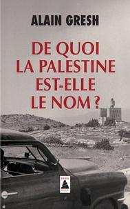 Checkpointfrance.fr De quoi la Palestine est-elle le nom ? Image