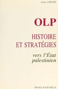 Alain Gresh - OLP, histoire et stratégies : vers l'État palestinien.