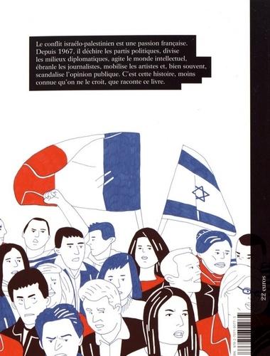 Un chant d'amour. Israël-Palestine, une histoire française