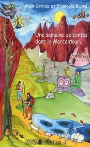 Alain Grinda - Une semaine de contes dans le Mercantour.