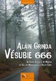 Alain Grinda - Vésubie 666 - Du Cours Saleya à St-Martin, du Val des Merveilles à la Haute-Tinée.