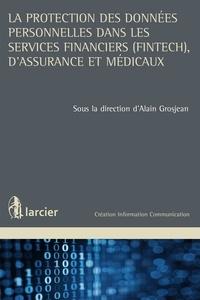 Accentsonline.fr La protection des données personnelles dans les services financiers (FinTech), d'assurance et médicaux Image