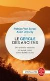 Alain Grosrey et Patrice Van Eersel - Le cercle des anciens - Des hommes-médecine du mond entier autour du Dalaï Lama.