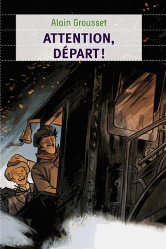 Alain Grousset - Attention, départ !.