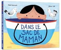 Alain Grousset et Héloïse Solt - Dans le sac de Maman.