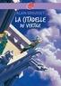 Alain Grousset - La citadelle du vertige.