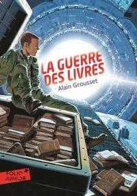Alain Grousset - La guerre des livres.