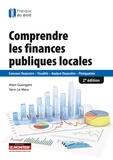 Alain Guengant et Yann Le Meur - Comprendre les finances publiques locales.