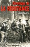 Alain Guérin - Chronique de la résistance.