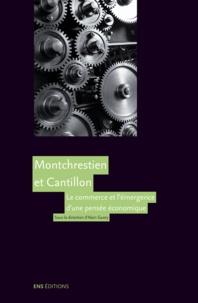 Alain Guery - Montchrestien et Cantillon - Le commerce et l'émergence d'une pensée économique.