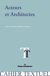 Alain Guiheux - Acteurs et Architectes.