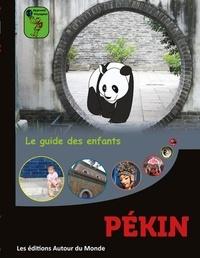 Alain Guilldou - Pékin - Le guide des enfants.