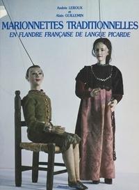 Alain Guillemin et Andrée Leroux - Marionnettes traditionnelles en Flandre française de langue picarde.