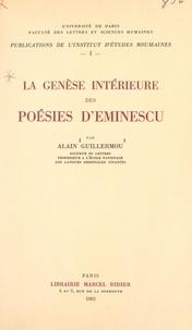 Alain Guillermou et  Faculté des Lettres et Science - La genèse intérieure des poésies d'Eminescu.
