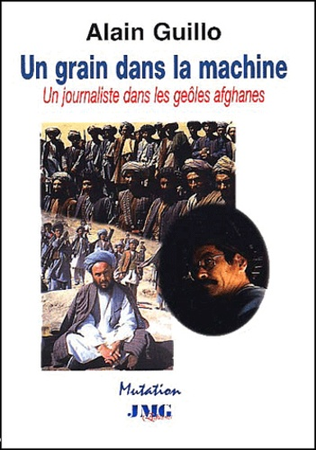 Alain Guillo - Un grain dans la machine.