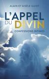 Alain Guiot - L'appel du divin.