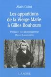 Alain Guiot - Les apparitions de la Vierge Marie à Gilles Bouhours.