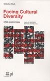 Alain Gustave Gagnon et Bernard Jouve - Facing Cultural Diversity - Cities under stress.