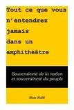 Alain Habib - Tout ce que vous n'entendrez jamais dans un amphithéâtre - Souveraineté de la Nation et souveraineté du peuple.