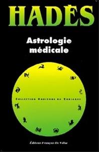 Alain Hades - Astrologie médicale.