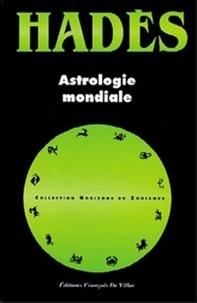 Alain Hades - Astrologie mondiale.