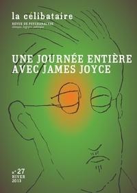 Alain Harly - Une journée entière avec James Joyce.