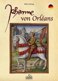 Alain Hartog - Johanna von Orléans.