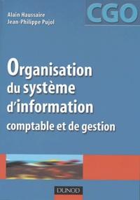 Alain Haussaire et Jean-Philippe Pujol - Organisation du système d'information comptable et de gestion - Processus 10.