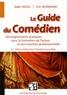 Alain Hegel et Eric Normand - Le Guide du Comédien - Renseignements pratiques pour la formation de l'acteur et son insertion professionnelle.
