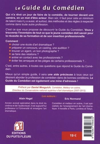 Le guide du comédien. Renseignements pratiques pour la formation de l'acteur et son insertion professionnelle  Edition 2020-2021
