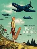 Alain Henriet et  Yann - Dent d'ours Tome 1 : Max.