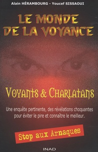 Le monde de la voyance- Voyants et charlatans - Alain Hérambourg |